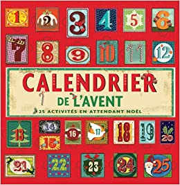 Image Calendrier De L Avent.Calendrier De L Avent 25 Activites En Attendant Noel