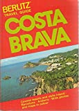 img - for Berlitz Travel Guide: Costa Brava 1986/1987 Edition book / textbook / text book
