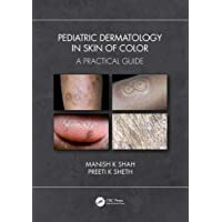 Pediatric Dermatology in Skin of Color: A Practical Guide