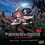 Under His Spell: My Boyfriend Is a Monster, Book 4 | Marie P. Croall