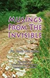 Musings from the Invisible, T. Al-Pearl, 1601458746