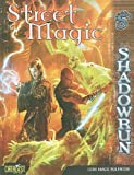 Street Magic (Shadowrun (Catalyst Hardcover))