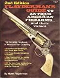 Flayderman's Guide to Antique American Firearms, Norm Flayderman, 0910676070