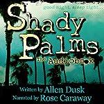 Shady Palms | Allen Dusk
