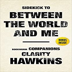 Between the World and Me by Ta-Nehisi Coates: Sidekick