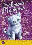 7. Les chatons magiques : À l'école de danse (07)