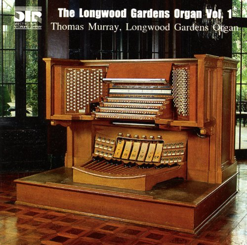 The Longwood Gardens Organ Volume -