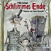 Schlimmes Ende | Philip Ardagh