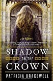img - for Shadow on the Crown: A Novel book / textbook / text book