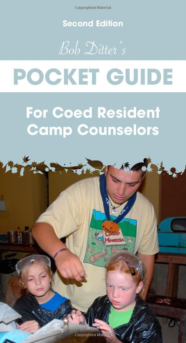 Read Online Bob Ditter s Pocket Guide For Coed Resident Camp Counselors (Second Edition) ebook