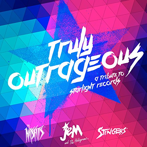 Truly Outrageous: A Jem and th...