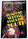 Someone Special Starring Youth, George D. Durrant, 0884948609