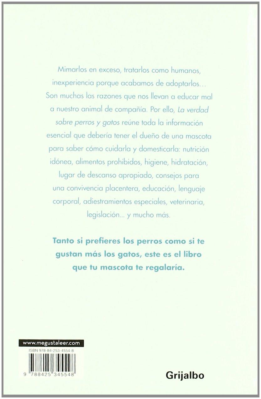 La verdad sobre perros y gatos (Spanish Edition): Nela Crespo: 9788425345548: Amazon.com: Books