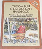 Custom Built Sport Aircraft Handbook, , 0940000431