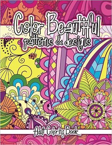 Color Beautiful Patterns Designs Adult Coloring Book Books Volume 11 Lilt Kids