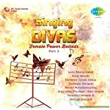 Singing Divas - Female Power Ballads - Part 3