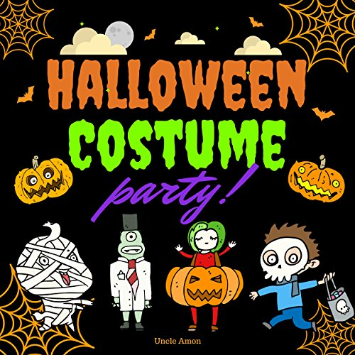 Group Halloween Costume Ideas For Work (Halloween Costume Party!: A Fun Rhyming Halloween Story for)