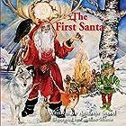 The First Santa Hörbuch von Andrew Steed Gesprochen von: Andrew Steed