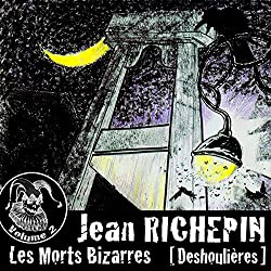 Deshoulières (Les Morts Bizarres 2)