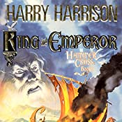 King and Emperor | Harry Harrison, John Holm