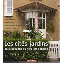 CITÉS-JARDINS DE LA BANLIEUE NORD-EST PARISIEN (LES)