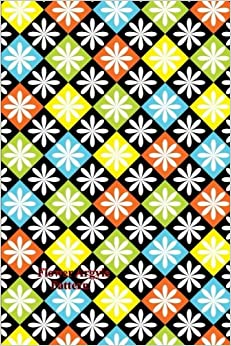 Flower Argyle Pattern: (Website Password Organizer ) Never Worry About Forgetting Your Website Password or Login Again!