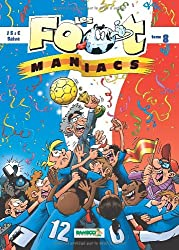 Les Footmaniacs, Tome 8 :