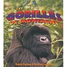 Les Gorilles de Montagne (Petit Monde Vivant)