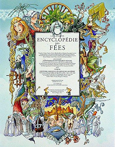 La grande encyclopédie des fées (French Edition) by Pierre Dubois (Hardcover)