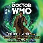 Doctor Who: Tenth Doctor Novels Volume 3 | Dan Abnett,Colin Brake,Simon Guerrier,David Roden,Steven Lockley and Paul Lockley and Lewis,Robert Shearman,Simon Jowett