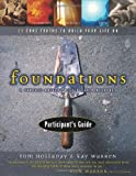 img - for Foundations Participant's Guide: A Purpose-Driven Discipleship Resource - 11 Core Truths to Build Your Life On book / textbook / text book