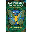 Two Weeks to a Breakthrough: Small Changes, Big Impact
