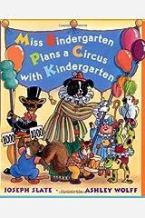 Miss Bindergarten Plans a Circus with Kindergarten Hardcover