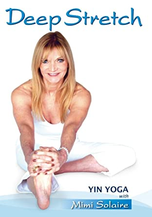Deep Stretch/ Yin Yoga with Mimi Solaire: Amazon.es: Cine y ...