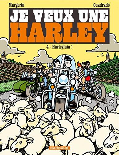 je veux une harley, tome 4 : harleyluia !