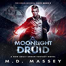 MOONLIGHT DRUID: THE COLIN MCCOOL PARANORMAL SUSPENSE SERIES, BOOK 3