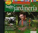 English for Landscaping: Ingles para Jardineria