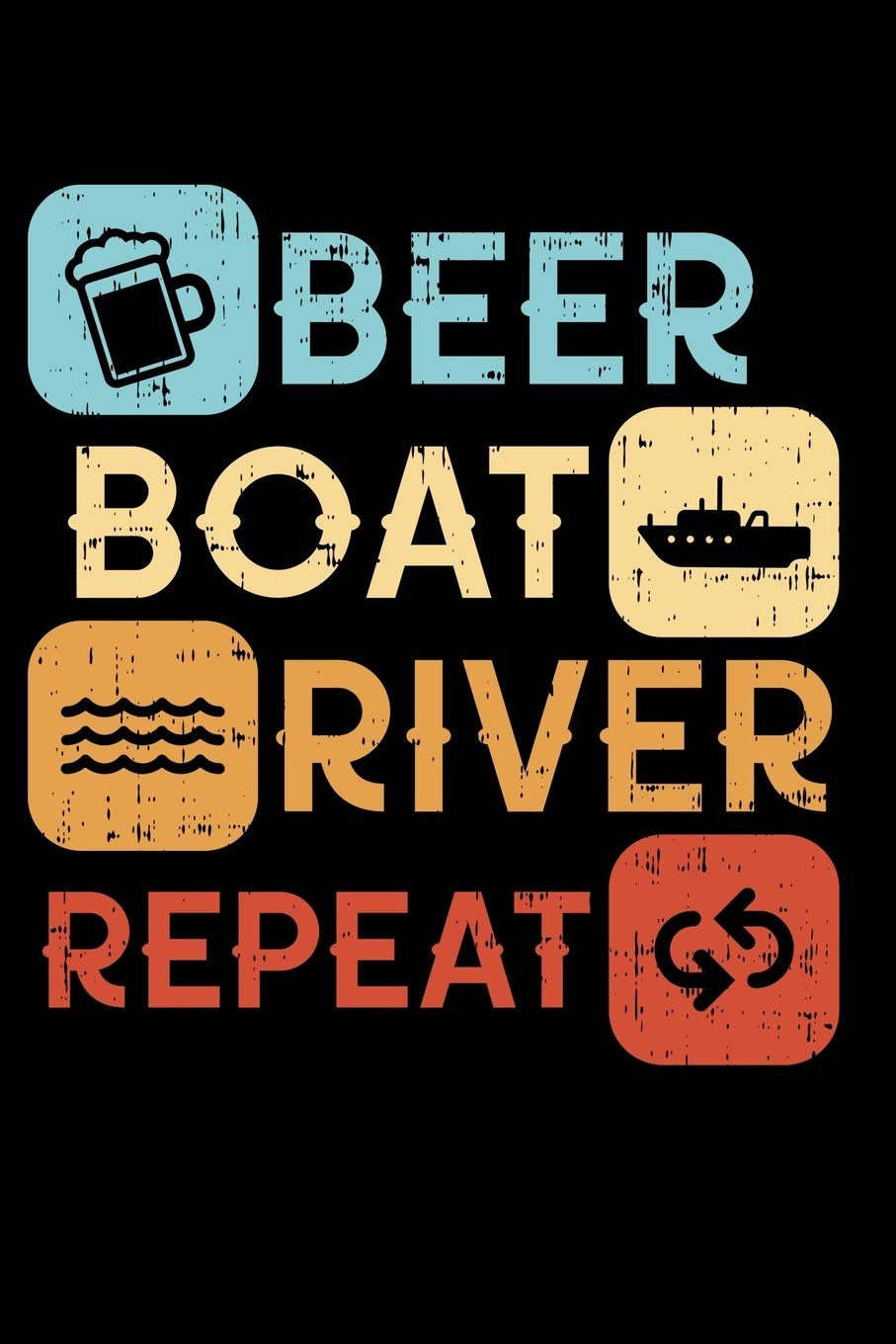 Funny River Life Notebook: Beer Boat River Repeat I lined ...