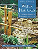 how to build a water feature Outdoor Water Features: 16 Easy-to-Build Projects For Your Yard and Garden