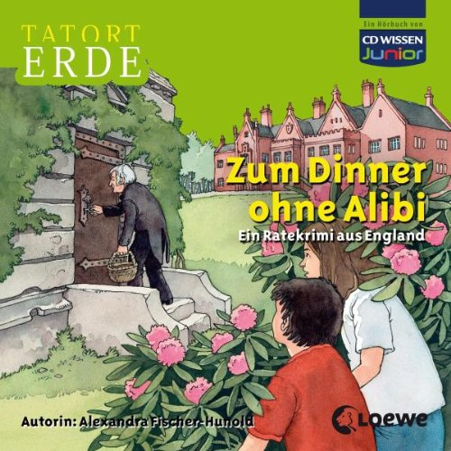 CD WISSEN Junior - TATORT ERDE - Zum Dinner ohne Alibi. Ein Ratekrimi aus England, 2 CDs