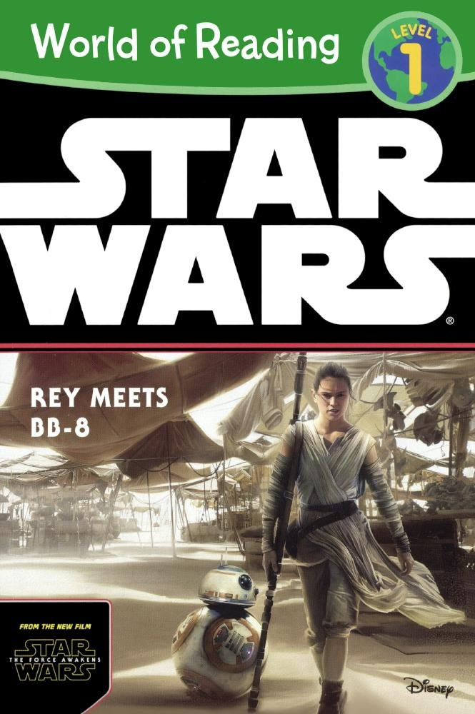 Download Rey Meets BB-8 (Turtleback School & Library Binding Edition) (Star Wars: World of Reading, Level 1) ebook