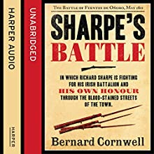 Sharpe's Battle: The Battle of Fuentes de Oñoro, May 1811: The Sharpe Series, Book 12 Audiobook by Bernard Cornwell Narrated by Rupert Farley