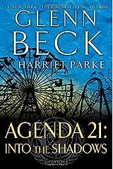 Agenda 21: Into the Shadows Hardcover