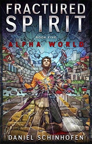 Fractured Spirit (Alpha World Book 5) cover