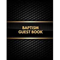 Baptism Guest Book: Memory message Book  with Photo Page & Gift Log | For Family, Friends & Guest to Write Wishes & Aspiration and Sign In| Use at Baptism, Christenings, Baby Dedications & Naming Ceremony. Paperback