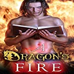 A Dragon's Fire: The Dragon Whisperer of Matagor, Book 3 | Lola Grant