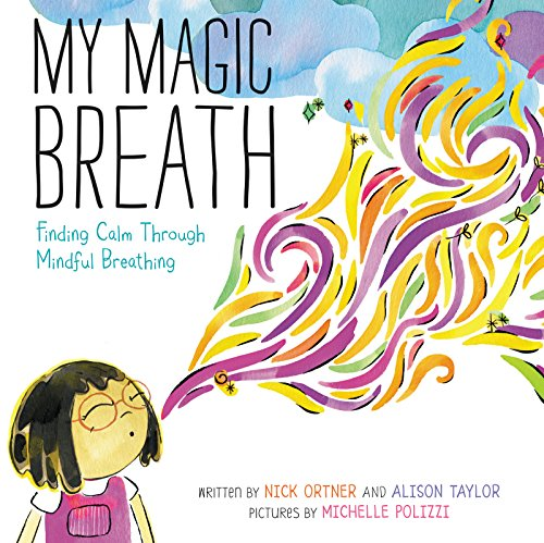 Book Cover: My Magic Breath: Finding Calm Through Mindful Breathing