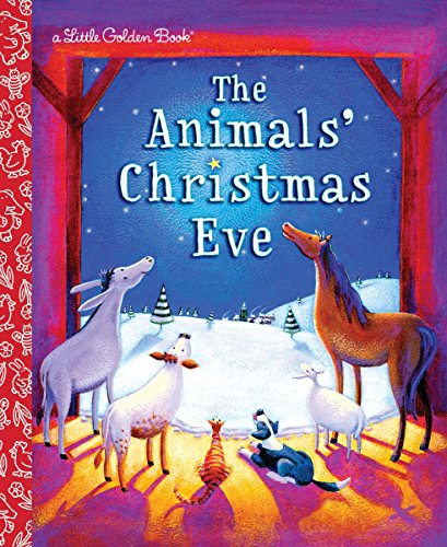 The Animals' Christmas Eve (Little Golden Book)