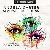 Several Perceptions   Angela Carter