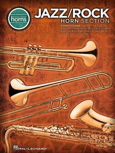 (Jazz/Rock Horn Section - Transcribed Horns Paperback March 7, 2012)